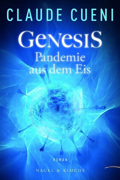Genesis - Pandemie aus dem Eis als Buch (gebunden)