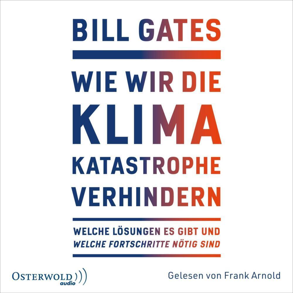 Wie wir die Klimakatastrophe abwenden als Hörbuch CD