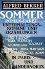 Sommer Roman-Paket Unterhaltungsromane und Erzählungen: In Paris und andernorts