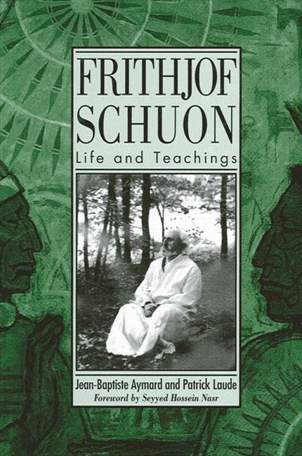 Frithjof Schuon: Life and Teachings als Buch (gebunden)