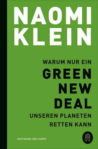 Warum nur ein Green New Deal unseren Planeten retten kann als Taschenbuch
