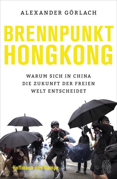 Brennpunkt Hongkong als Buch (gebunden)