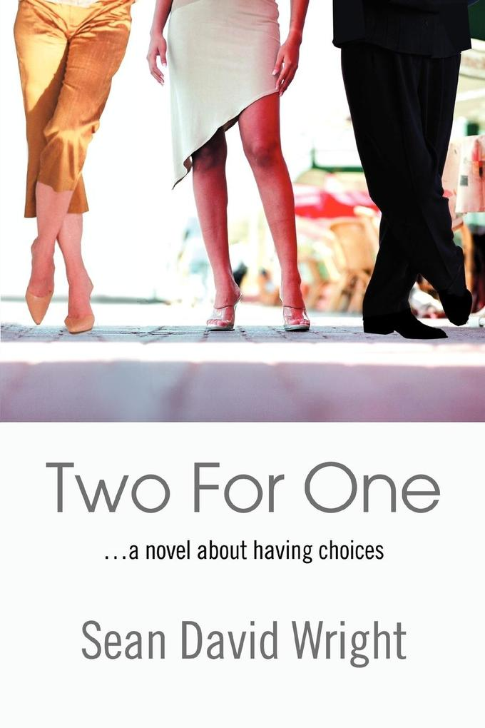 Two For One: ...a novel about having choices als Buch (kartoniert)