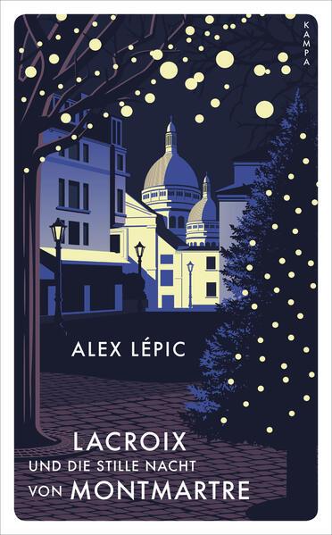 Lacroix und die stille Nacht von Montmartre als Buch (gebunden)