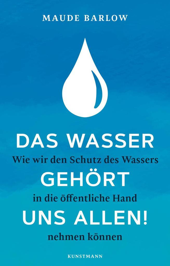 Das Wasser gehört uns allen! als Buch (kartoniert)