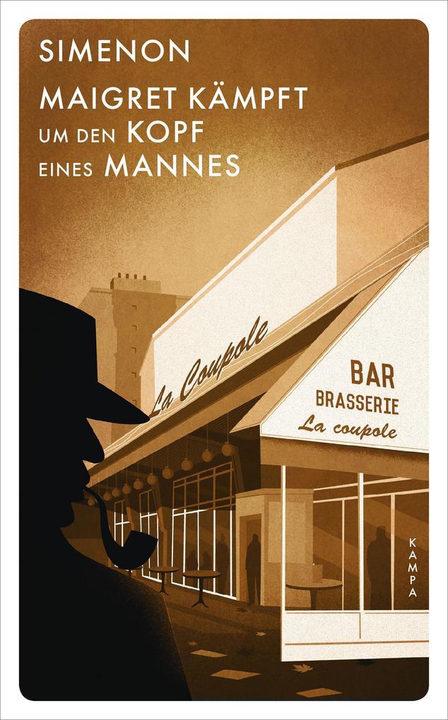 Maigret kämpft um den Kopf eines Mannes als Buch (gebunden)