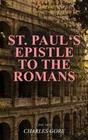 St. Paul's Epistle to the Romans (Vol. 1&2)