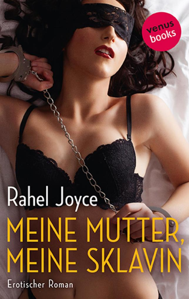Meine Mutter, meine Sklavin als eBook epub