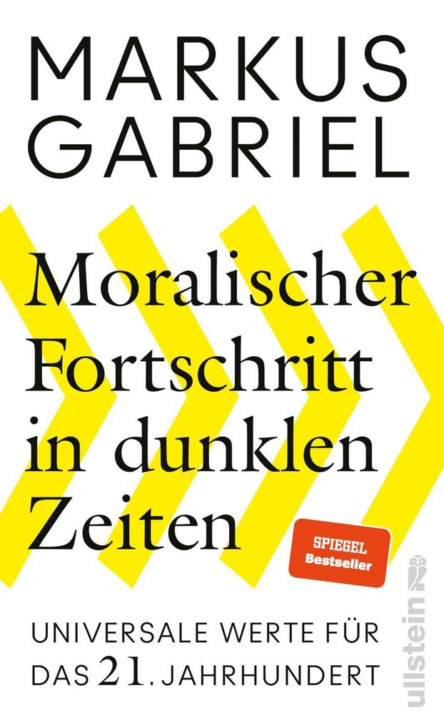 Moralischer Fortschritt in dunklen Zeiten als Buch (gebunden)