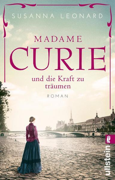Madame Curie und die Kraft zu träumen als Taschenbuch