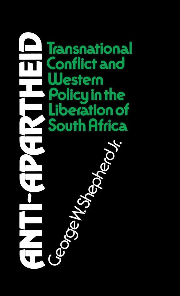 Anti-Apartheid als Buch (gebunden)