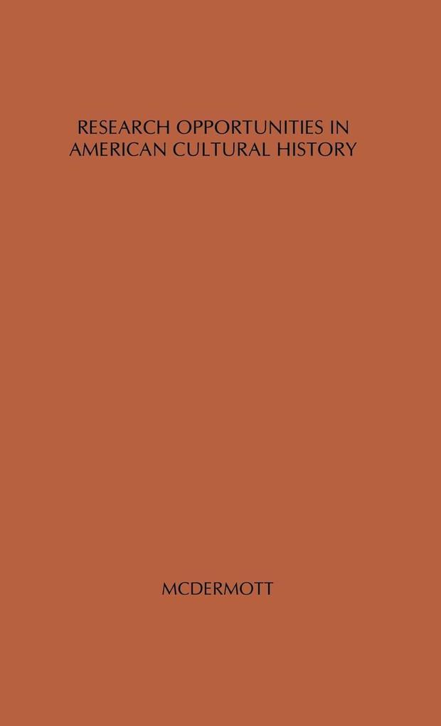 Research Opportunities in American Cultural History. als Buch (gebunden)