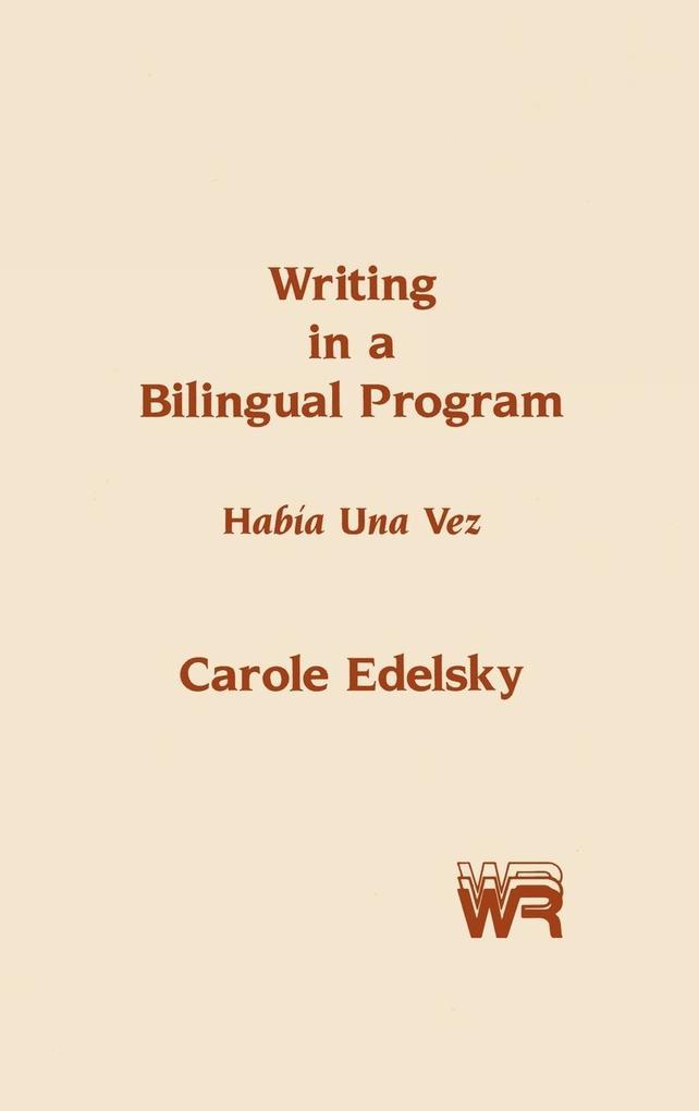 Writing in a Bilingual Program als Buch (gebunden)