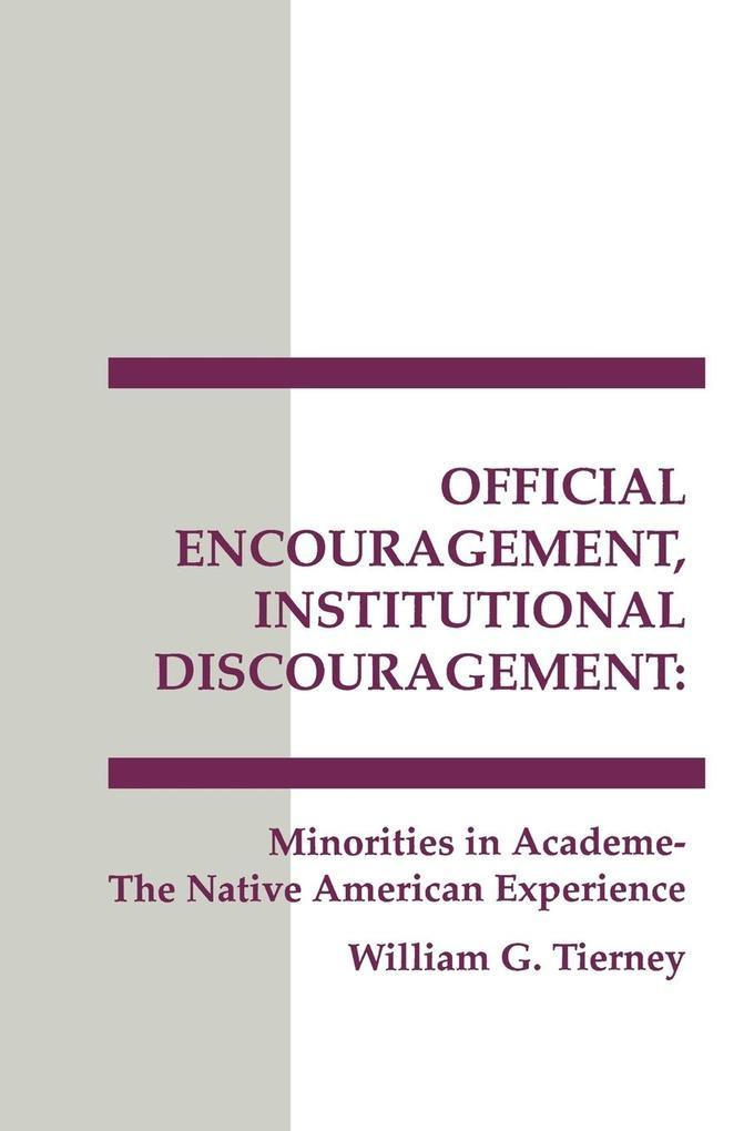 Official Encouragement, Institutional Discouragement als Taschenbuch