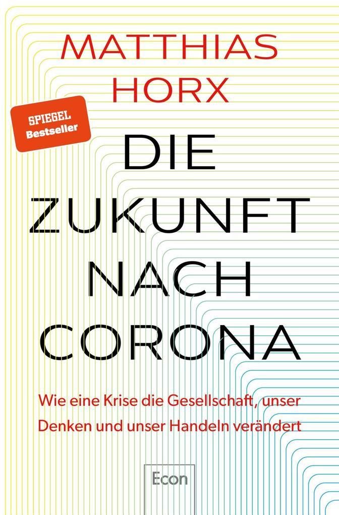 Die Zukunft nach Corona als Buch (gebunden)