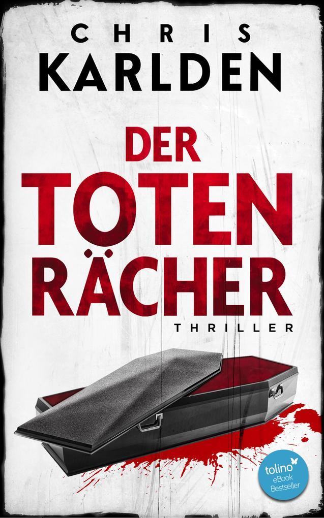 Der Totenrächer: Thriller als eBook epub