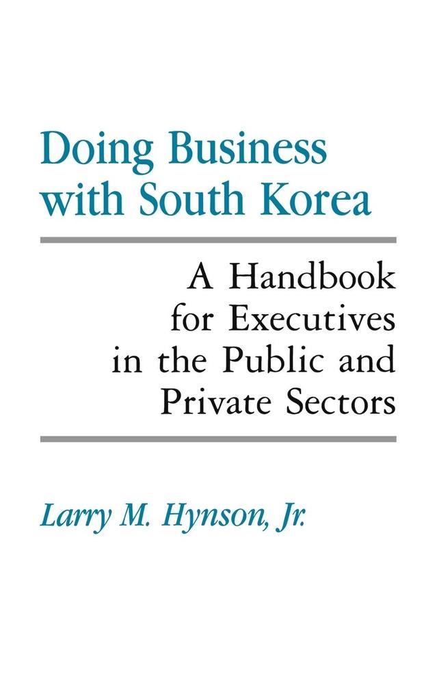 Doing Business with South Korea als Buch (gebunden)