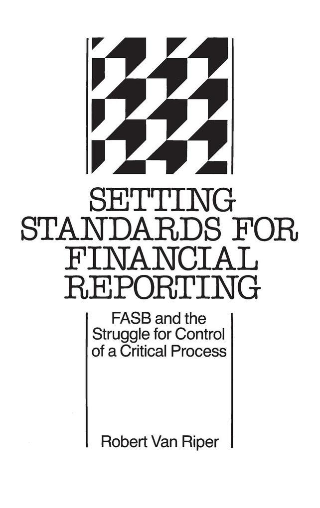Setting Standards for Financial Reporting als Buch (gebunden)