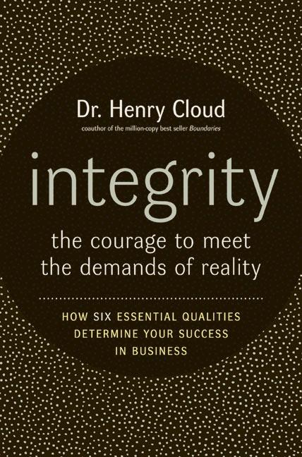 Integrity: The Courage to Meet the Demands of Reality als Buch (gebunden)