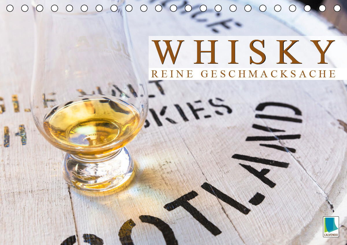 Whisky: Reine Geschmacksache (Tischkalender 2021 DIN A5 quer) als Kalender