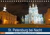 St. Petersburg bei Nacht (Tischkalender 2021 DIN A5 quer)