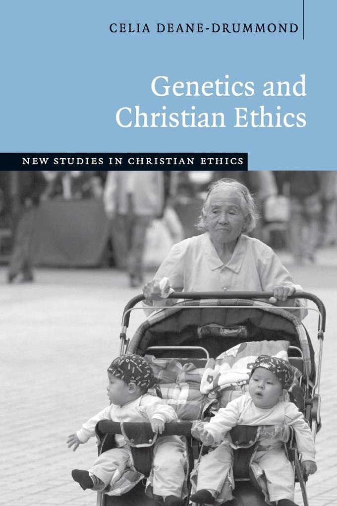 Genetics and Christian Ethics als Buch (kartoniert)