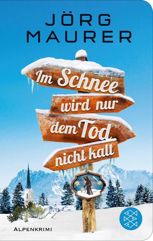 Im Schnee wird nur dem Tod nicht kalt als Buch (gebunden)