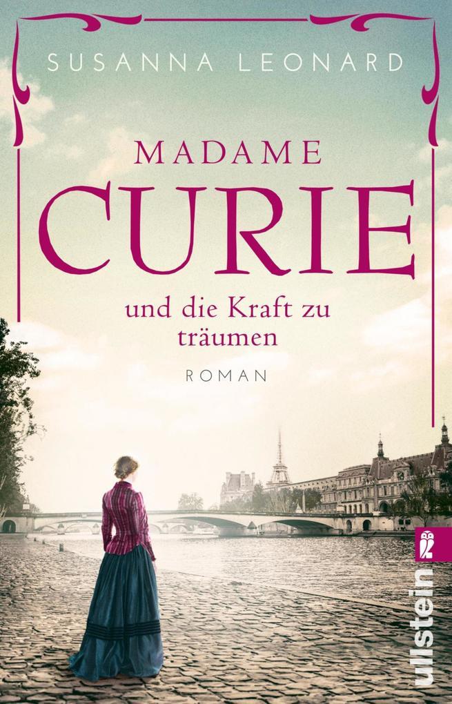 Madame Curie und die Kraft zu träumen als eBook epub