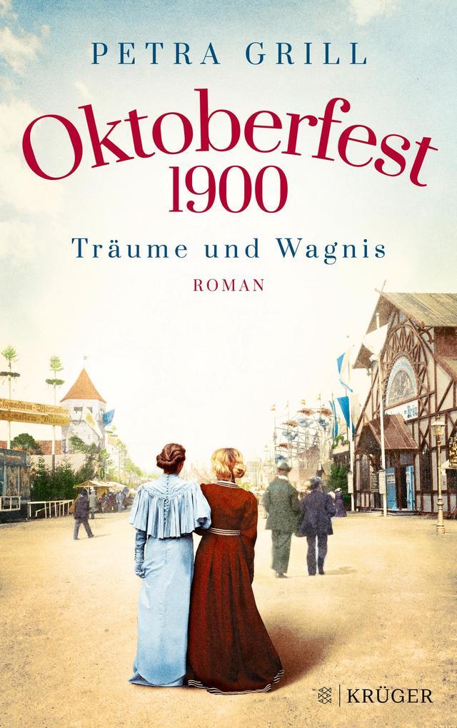 Oktoberfest 1900 - Träume und Wagnis als Buch (kartoniert)