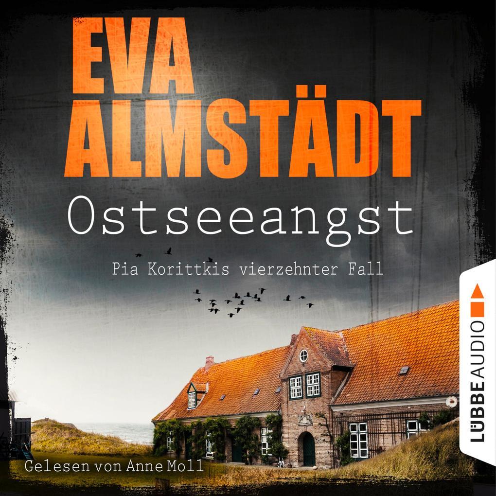 Ostseeangst - Pia Korittkis vierzehnter Fall - Kommissarin Pia Korittki, Band 14 als Hörbuch Download