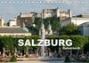 Salzburg - Österreich (Tischkalender 2021 DIN A5 quer)