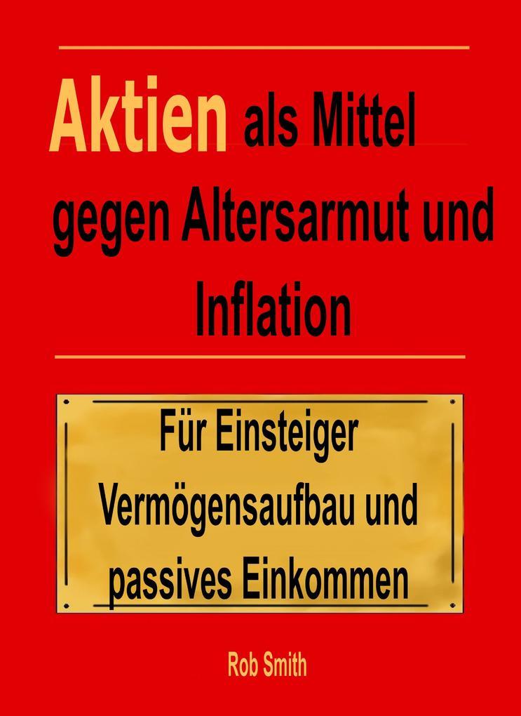 Aktien als Mittel gegen Altersarmut und Inflation als eBook epub