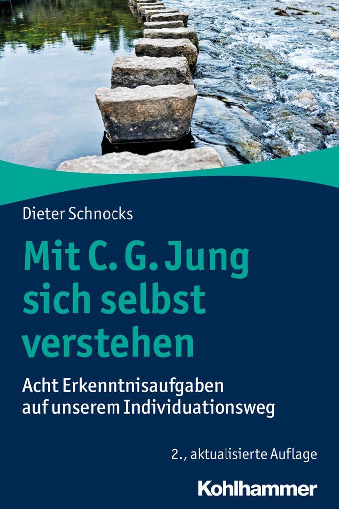 Mit C. G. Jung sich selbst verstehen als eBook epub