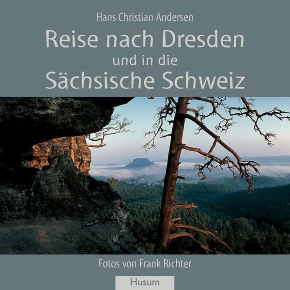 Reise nach Dresden und in die Sächsische Schweiz als Buch (kartoniert)