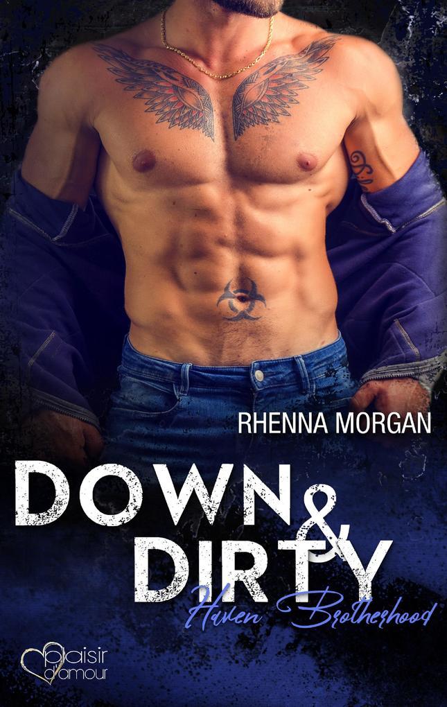 Haven Brotherhood: Down & Dirty als eBook epub