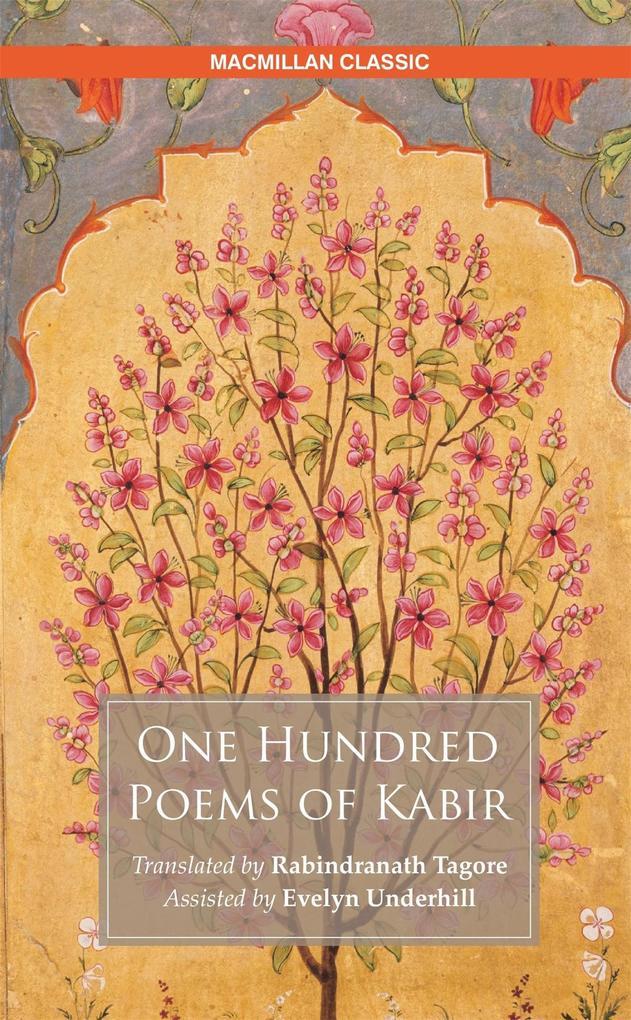 One Hundred Poems of Kabir als eBook epub