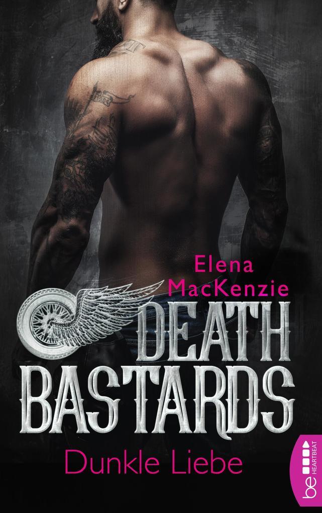 Death Bastards - Dunkle Liebe als eBook epub