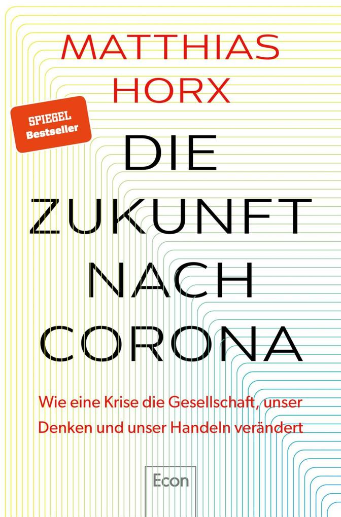 Die Zukunft nach Corona als eBook epub