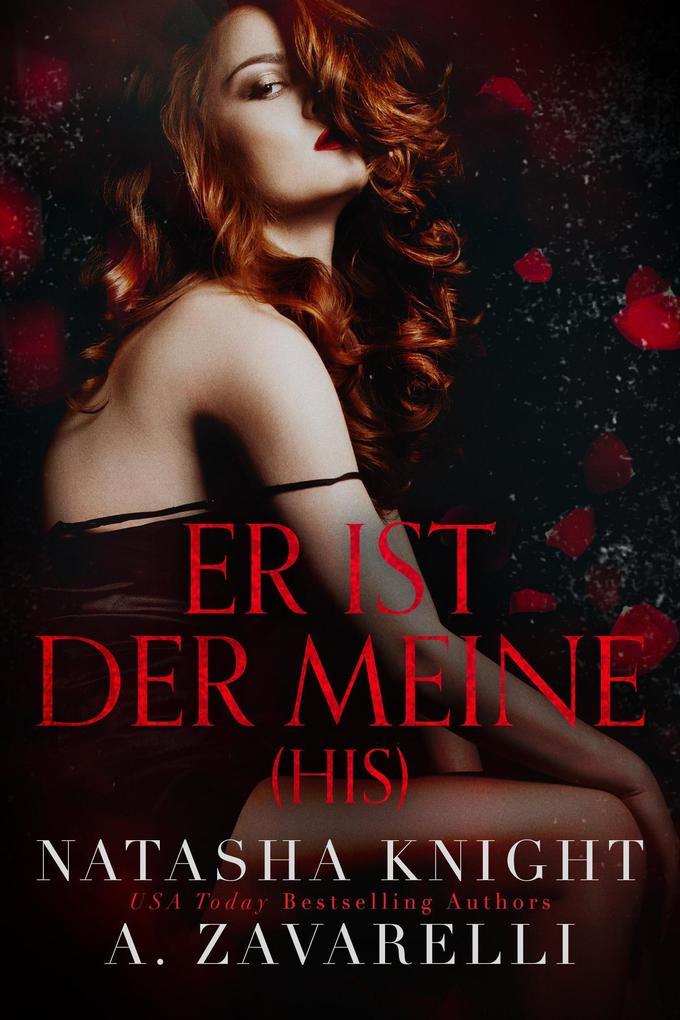 His - Er ist der Meine (Untrennbar Verbunden (Ein Dark Romance Duett), #2) als eBook epub