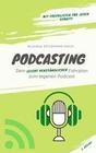 Podcasting für Kreative