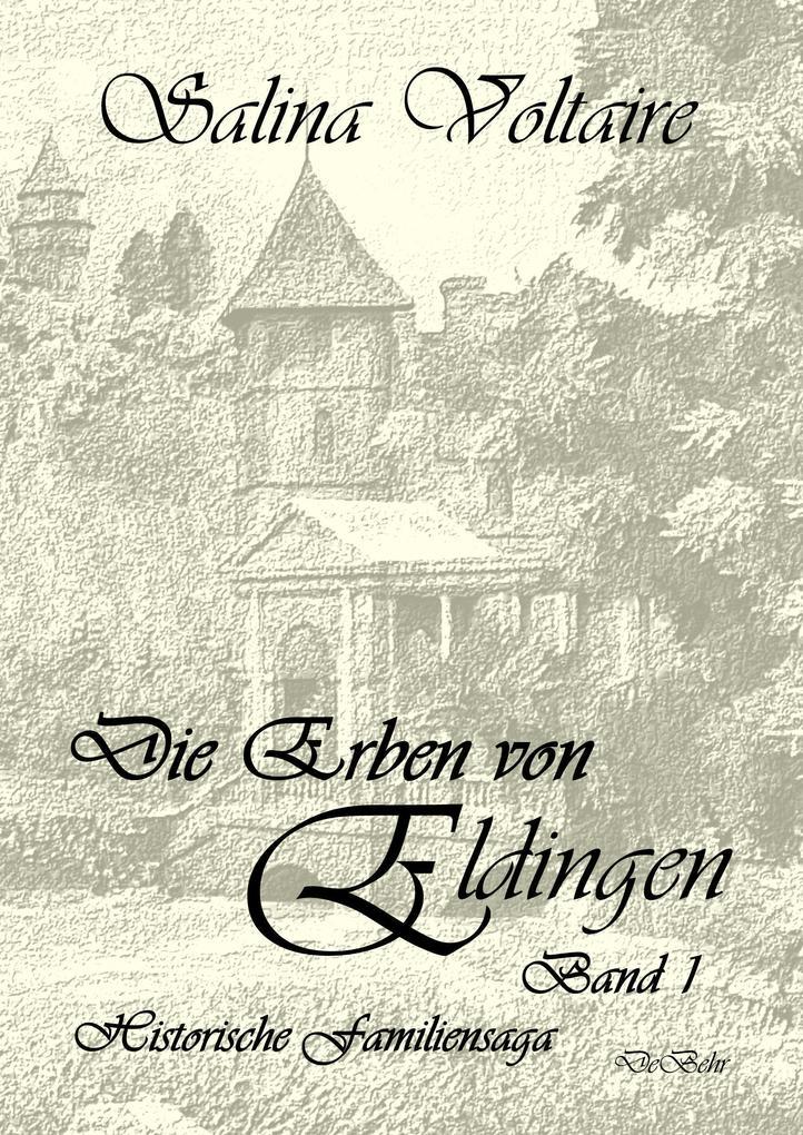 Die Erben von Eldingen - Band 1 - Historische Familiensaga als Buch (kartoniert)