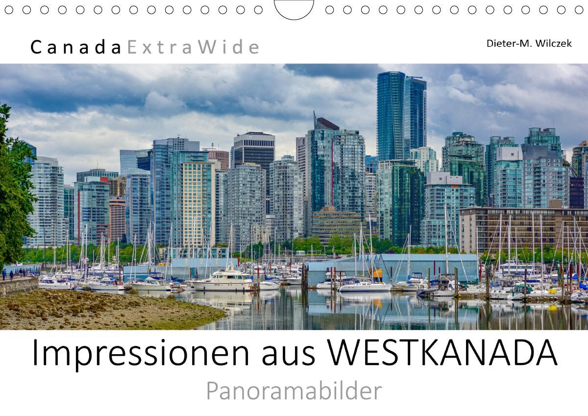 Impressionen aus WESTKANADA Panoramabilder (Wandkalender 2021 DIN A4 quer) als Kalender