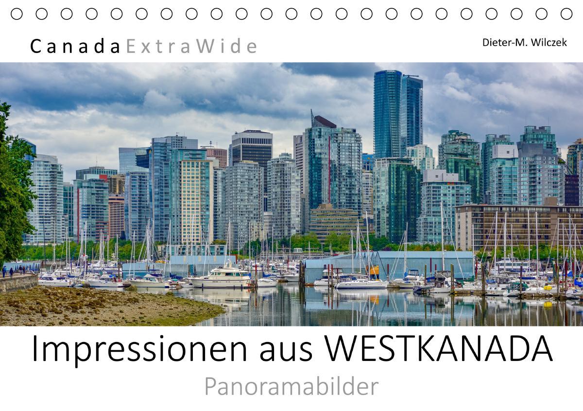 Impressionen aus WESTKANADA Panoramabilder (Tischkalender 2021 DIN A5 quer) als Kalender