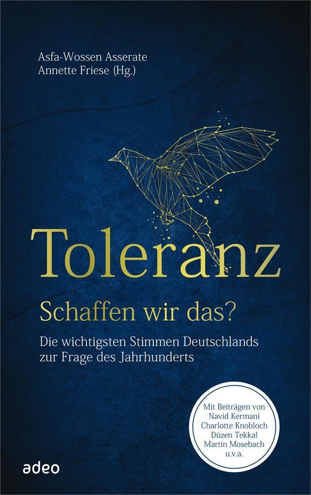 Toleranz - schaffen wir das? als Buch (gebunden)