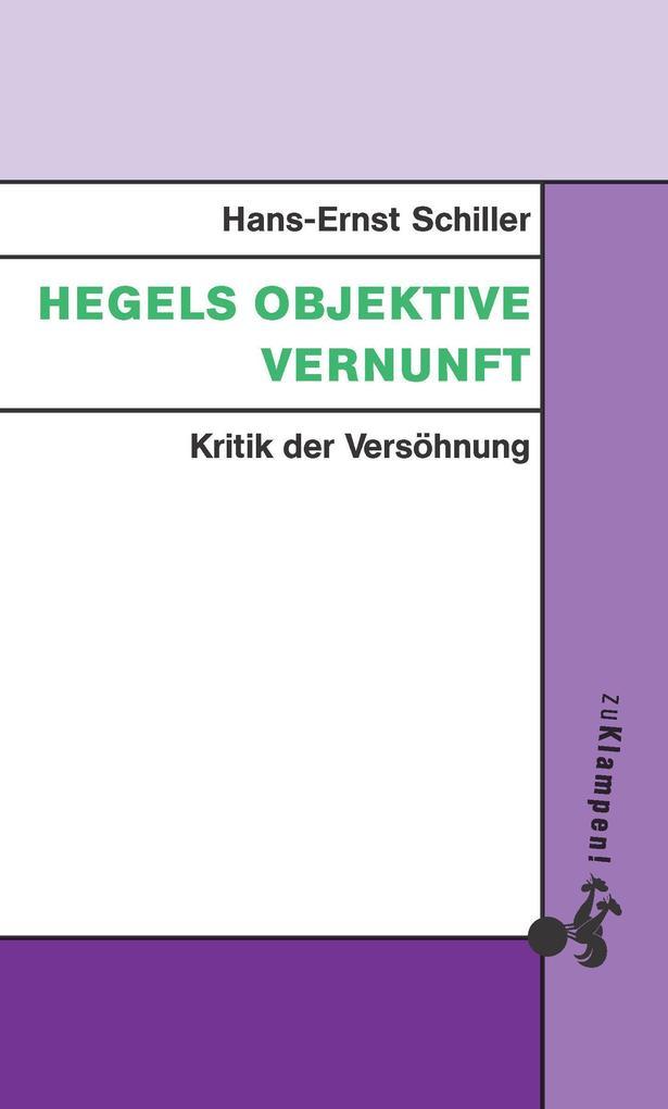 Hegels objektive Vernunft als Buch (kartoniert)