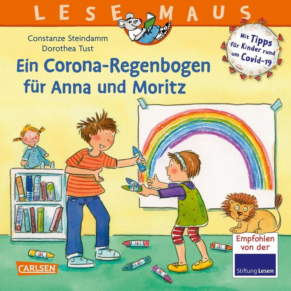 LESEMAUS 185: Ein Corona Regenbogen für Anna und Moritz - Mit Tipps für Kinder rund um Covid-19 als Taschenbuch