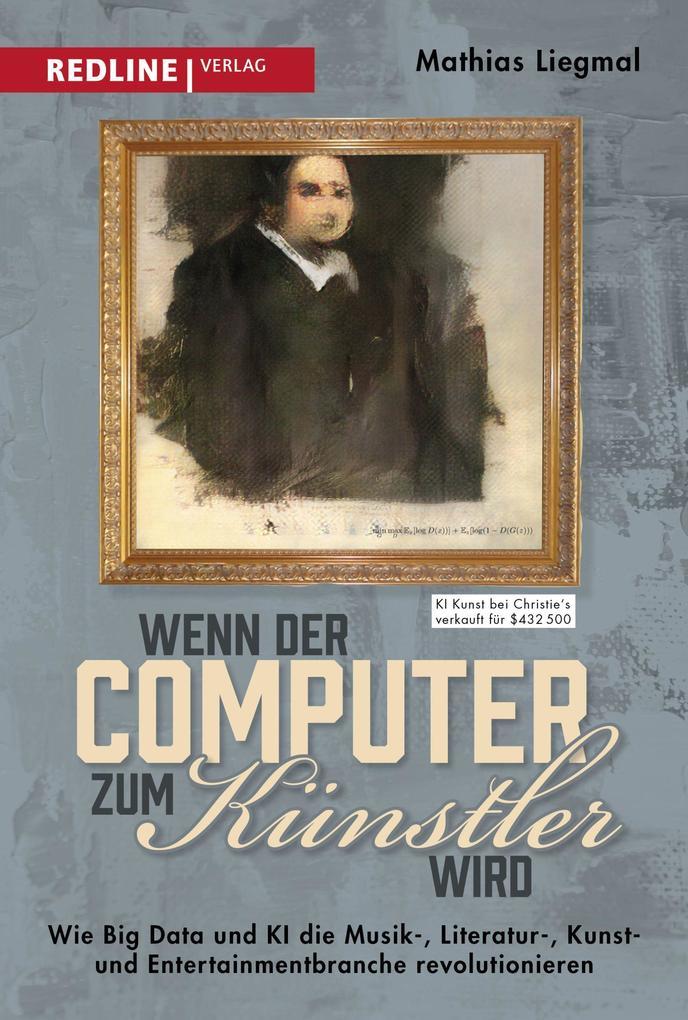 Wenn der Computer zum Künstler wird als Buch (gebunden)