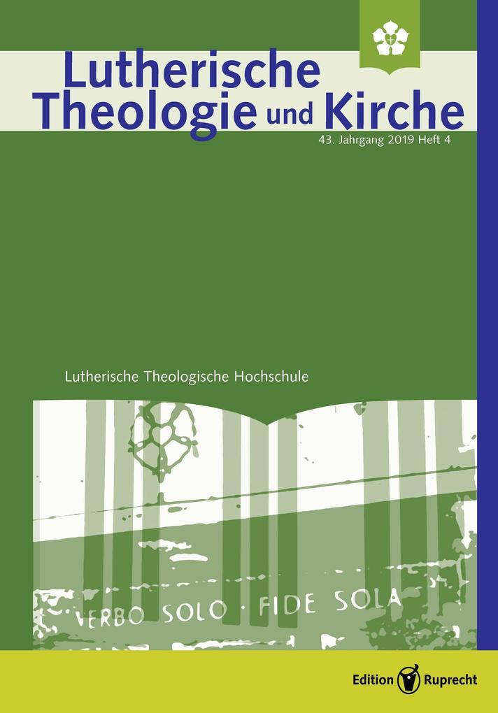 Lutherische Theologie und Kirche, Heft 01/2020 - ganzes Heft als eBook pdf
