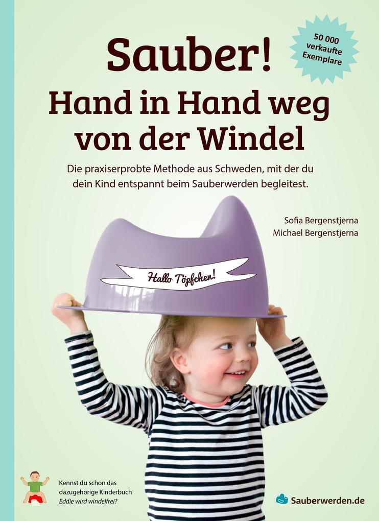 Sauber! Hand in Hand weg von der Windel als eBook epub