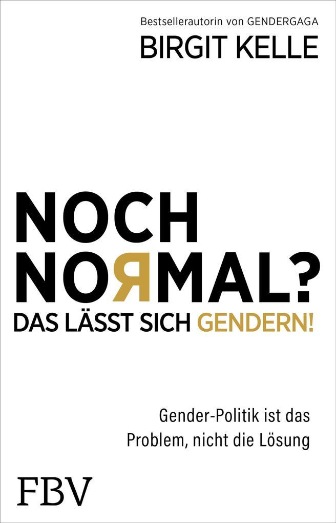 Noch Normal? Das lässt sich gendern! als eBook epub